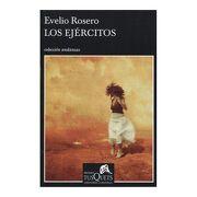 Los Ejercitos - Evelio Rosero - Tusquets