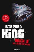 Buick 8 / un Coche Perverso - Stephen King - Debolsillo