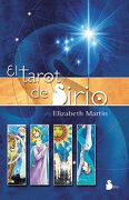 El Tarot de Sirio. Incluye un Libro y una Baraja de Tarot - Elizabeth Martin - Editorial Sirio
