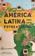 American Latina 1960 - 2013: Phots and Texts - Olivier Compagnon,Luis Camnitzer - Rm