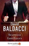 Secretos Familiares - David Baldacci - Ediciones B