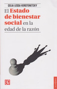 El estado de bienestar social en la edad de la razón - Celia Lessa Kerstenetzky - Fondo de Cultura Económica