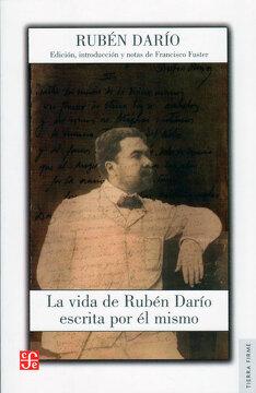 portada La Vida de Rubén Darío Escrita por él Mismo