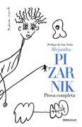 Prosa Completa - Alejandra Pizarnik - Debolsillo