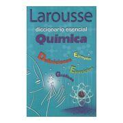 Diccionario Esencial Quimica - Varios Autores - Larousse