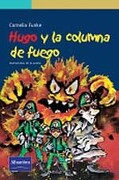 Hugo y la Columna de Fuego - Cornelia Funke - Pearson