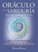Oráculo de la Sabiduría. Para Tomar Decisiones en la Vida. Libro y 52 Cartas Adivinatorias - Colette Baron-Reid - Arkano Books