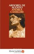 Ardores de Agosto - Andrea Camilleri - Salamandra