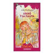Sirikó y la Flauta (Primer Acto: Teatro Infantil y Juvenil) (Spanish Edition) - Julia Rodriguez - Panamericana Editorial Ltda