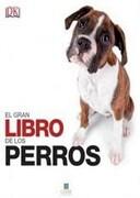 El Gran Libro de los Perros - VARIOS - Editorial Granica