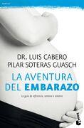 La Aventura del Embarazo - Pilar Soteras,Luis Cabero - Booket