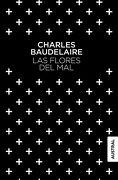 Las Flores del mal - Charles Baudelaire - Austral
