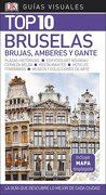 Guía Visual top 10 Bruselas: La Guía que Descubre lo Mejor de Cada Ciudad - Varios Autores - Dk