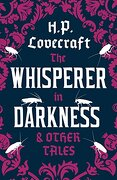 The Whisperer in Darkness and Other Tales (libro en Inglés) - H. P. Lovecraft - Alma Books Ltd