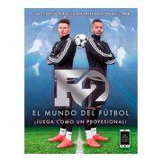 F2. El Mundo del Futbol - F2 Freestylers - Caelus Books