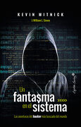 Un Fantasma en el Sistema - Kevin Mitnick,William L. Simon - Capitan Swing
