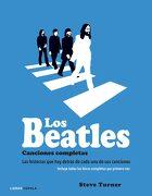 Los Beatles. Canciones Completas - Steve Turner - Cúpula