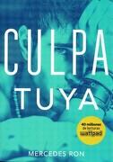 Culpables 2. Culpa Tuya - Mercedes Ron - Montena