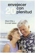 Envejecer con Plenitud - Albert Ellis,Emmett Velten - Obelisco