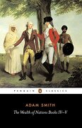 The Wealth of Nations, Books Iv-V (Penguin Classics) (libro en Inglés) - Adam Smith - Penguin Classics