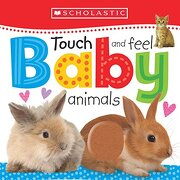 Touch and Feel Baby Animals (Scholastic Early Learners) (libro en Inglés) - Scholastic; Scholastic Early Learners - Cartwheel Books