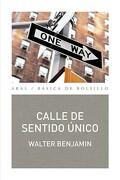 Calle de Sentido Único - Walter Benjamin - Akal