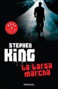 La Larga Marcha - Stephen King - Debolsillo