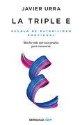 La Triple e - Javier Urra - Debolsillo