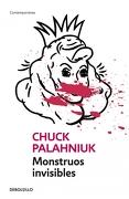 Monstruos Invisibles - Chuck Palahniuk - Debolsillo