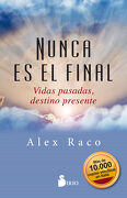 Nunca es el Final - Alex Raco - Sirio