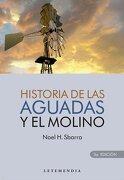Historia de las Aguadas y el Molino - Noel H. Sbarra - Letemendia