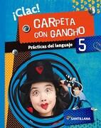 Practicas del Lenguaje 5 Santillana Clac Carpeta con Gancho - Clac - Santillana *A*
