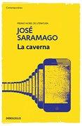 Caverna, la - Jose Saramago - Debolsillo