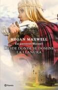 2. Desde Donde se Domine la Llanura (Las Guerreras Maxwell) - Megan Maxwell - Planeta