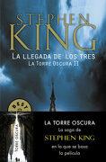 La Llegada de los Tres (la Torre Oscura ii) - Stephen King - Debolsillo