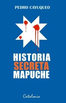 portada Historia Secreta Mapuche