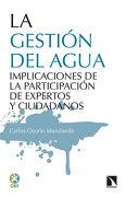 La Gestión del Agua. Participación de Expertos y Ciudadanos (Investigacion y Debate) - Carlos Osorio Marulanda - Catarata