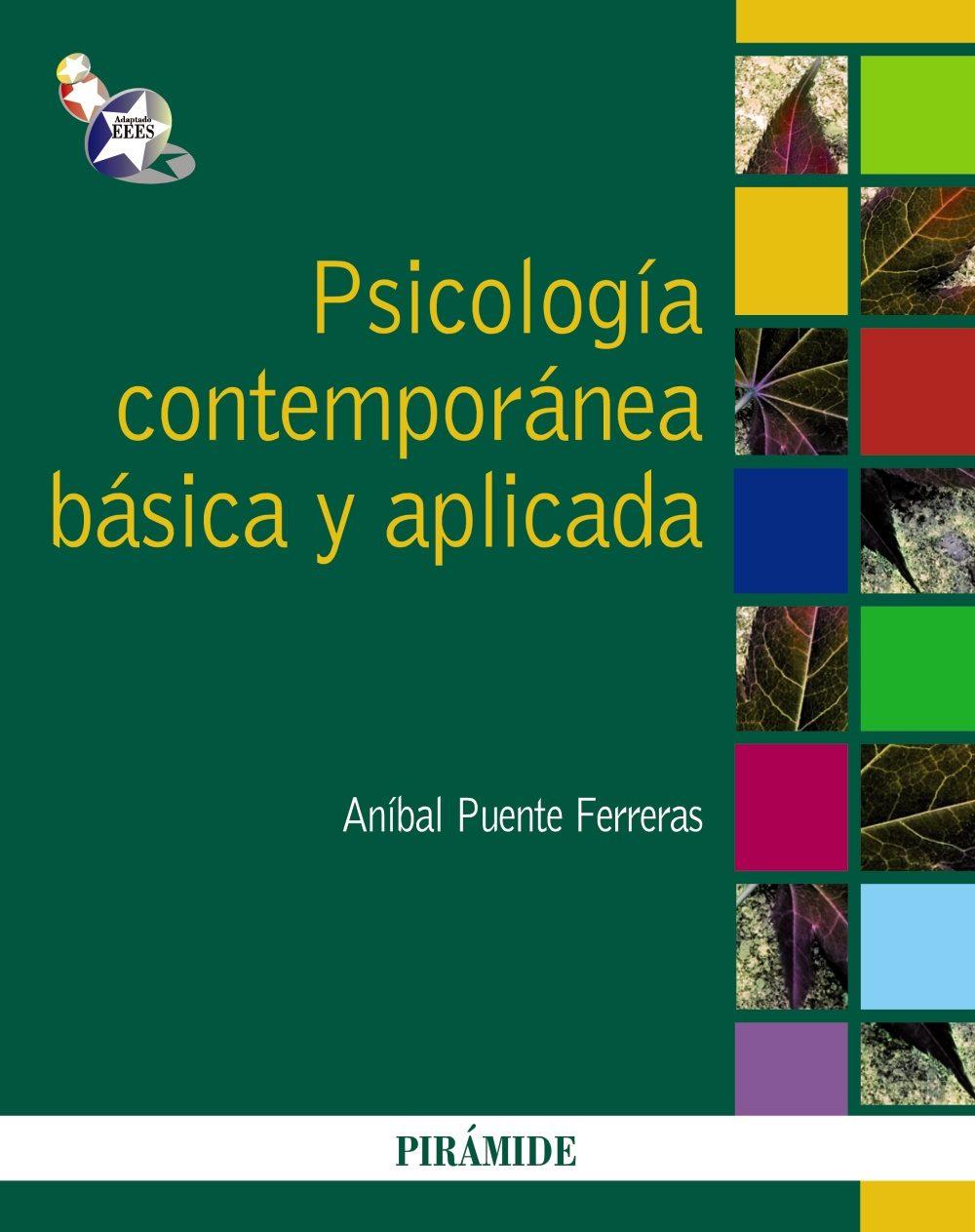 Psicologia contemporanea basica y aplicada; anibal puente ferreras