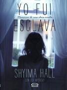 Yo fui Esclava - Shyima Hall - Vergara & Riba
