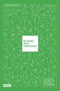 El Triunfo de la Información: La Evolución del Orden: De los Átomos a las Economías - César Hidalgo - Debate