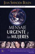 Mensaje Urgente a las Mujeres - Jean Shinoda Bolen - Kairos