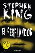 Resplandor, el (Edicion de Aniversario) - King Stephen - Debolsillo, Mx - Random House Mondadori