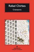 Crematorio - Rafael Chirbes - Anagrama