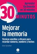 Mejorar la Memoria - Oliver Geisselhart - Editorial Alma
