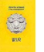 Zenita Komad & das Circlexperiment (libro en inglés)