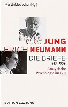 portada C. G. Jung und Erich Neumann: Die Briefe 1933-1959 (libro en Alemán)