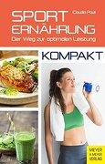 Sporternährung - Kompakt: Der weg zur Optimalen Leistung (libro en Alemán)