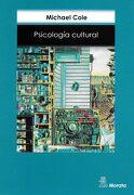 Psicología Cultural: Una Disciplina del Pasado y del Futuro (Manuales (Morata)) - Michael Cole - Ediciones Morata, S.L.