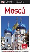 Guía Visual Moscú: Las Guías que Enseñan lo que Otras Solo Cuentan (Guias Visuales) - Varios Autores - Dk