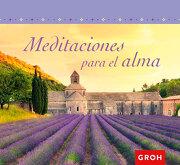 Meditaciones Para el Alma - Groh - Groh